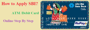 How to apply online at  SBI ATM/ Debit card?
