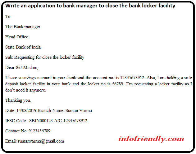Write an application to bank manager to close the bank locker facility