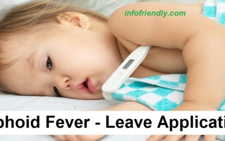 Write an application to your principal for Typhoid fever leaves.