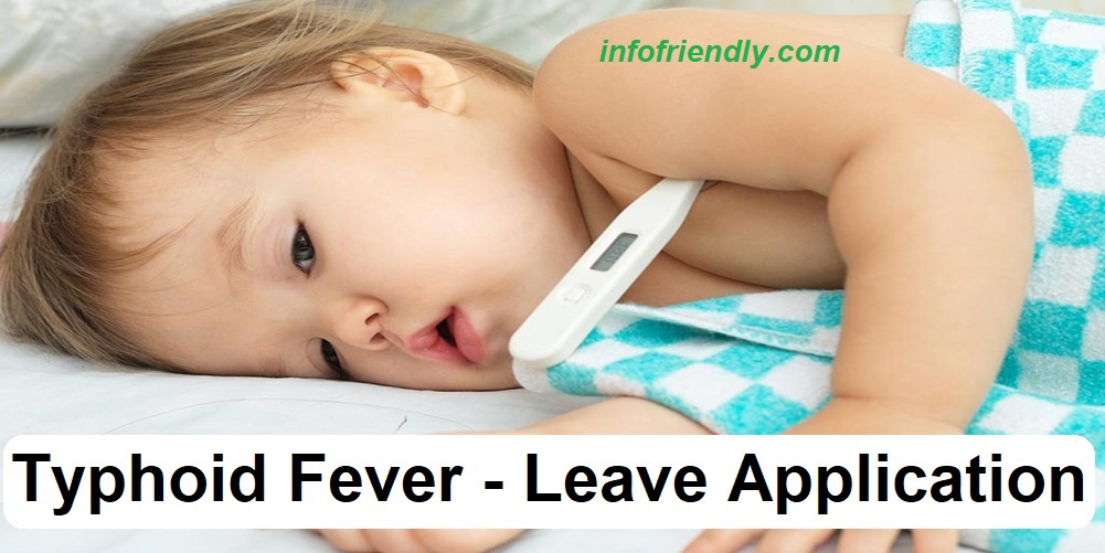Typhoid fever leave Application