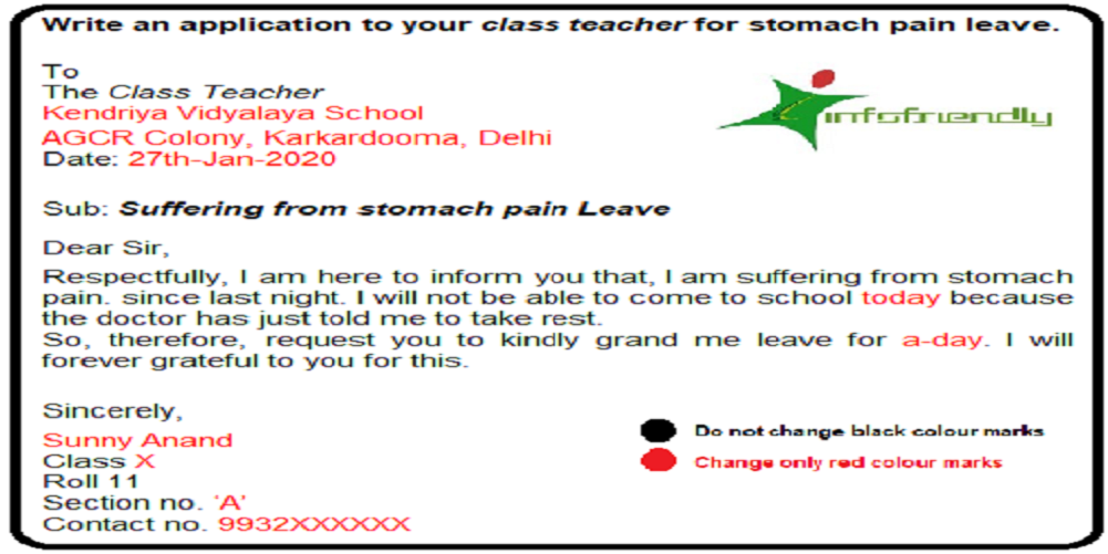 Write an application to your class teacher for stomach pain leave