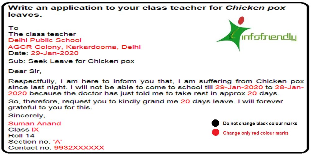 Write an application to your class teacher for Chicken pox leaves