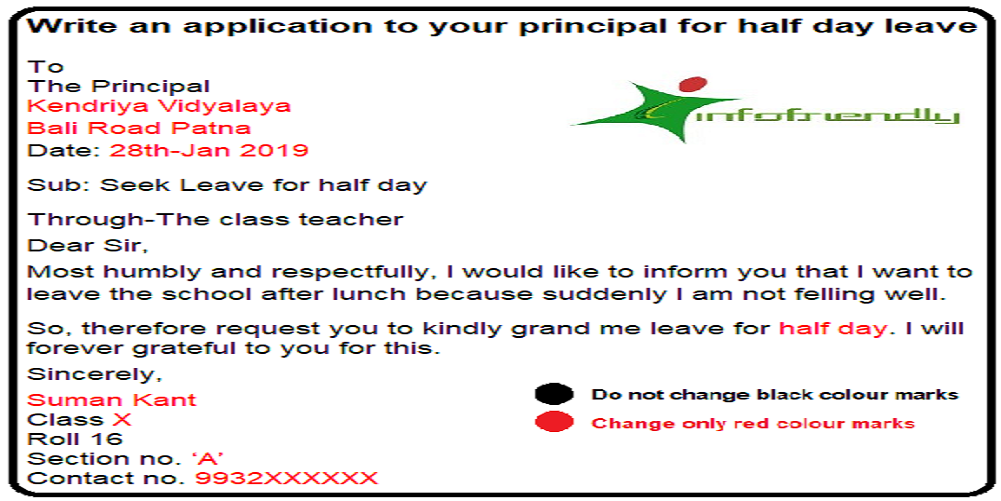 Write an application to your principal for half day leave