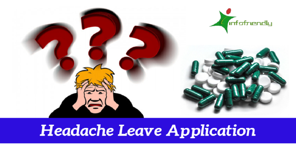 Headache Leave Application