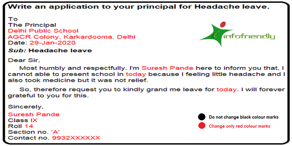Write an application to your Principal for headache leave