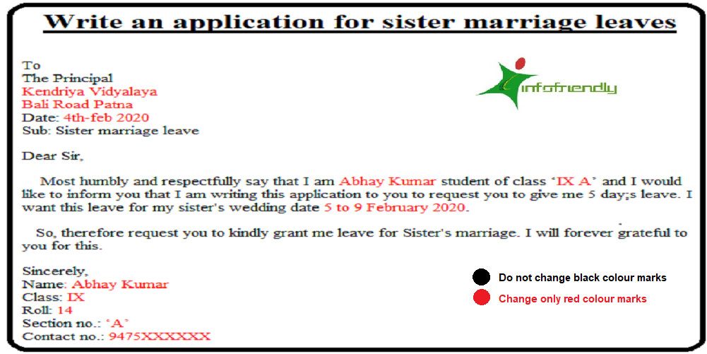 Write an application to your principal for Sister Marriage. This is one among a reason you've got to require leave purpose.