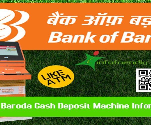 Bank of Baroda Cash Deposit Machine Information