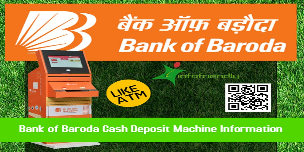 Bank of Baroda Cash Deposit Machine Information