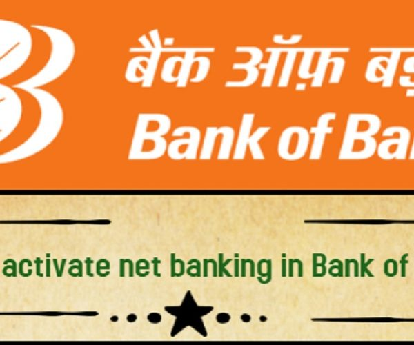 How to activate net banking in Bank of Baroda?