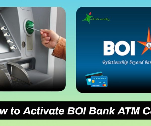 How to Activate BOI Bank ATM Card