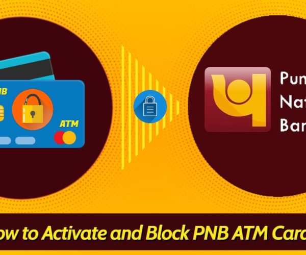 How to Activate and Block PNB ATM Card