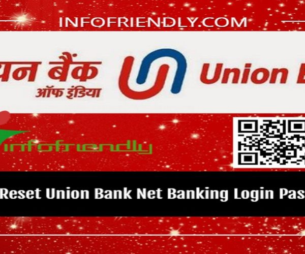 How to Reset Union Bank Net Banking Login Password?