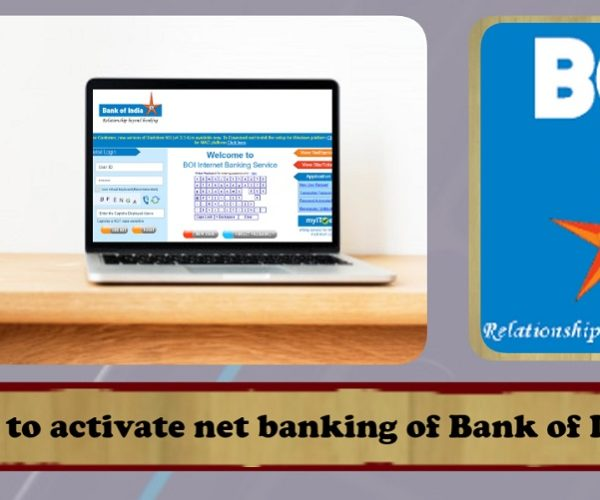 How to activate net banking of Bank of India