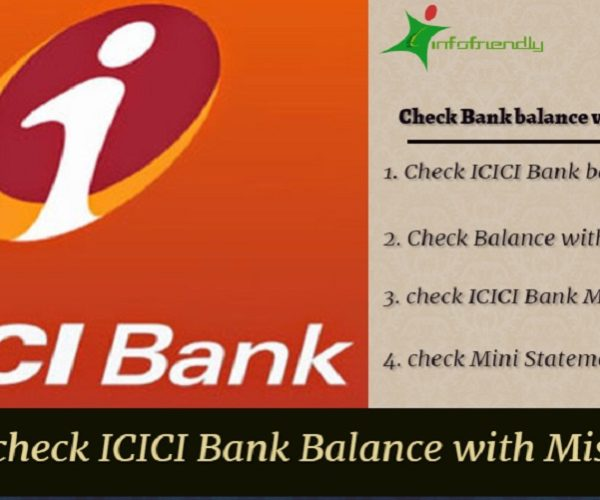 How to check ICICI Bank Balance with Missed Call