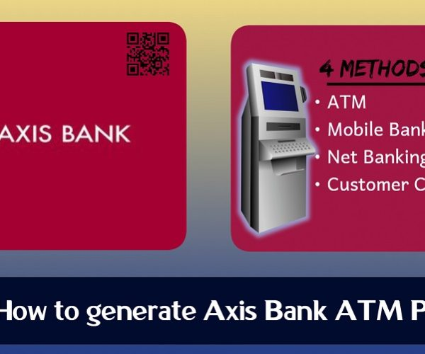How to generate Axis Bank ATM Pin