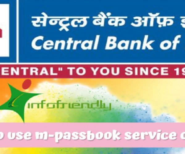 How to use Central Bank of India m-passbook Central Bank of India?