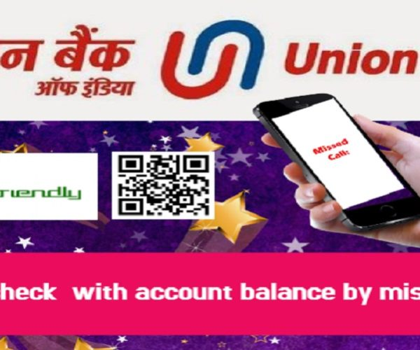 How to check with account balance missed call for Union Bank?