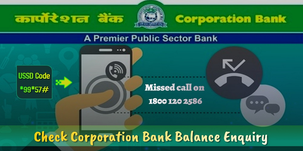 Check Corporation Bank Balance Enquiry