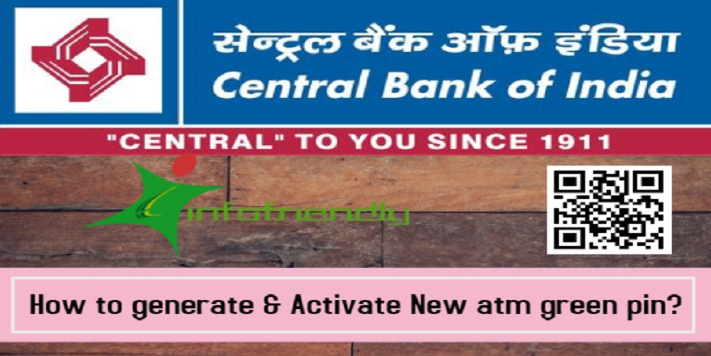 How to generate and Activate New atm green pin for central bank of India?