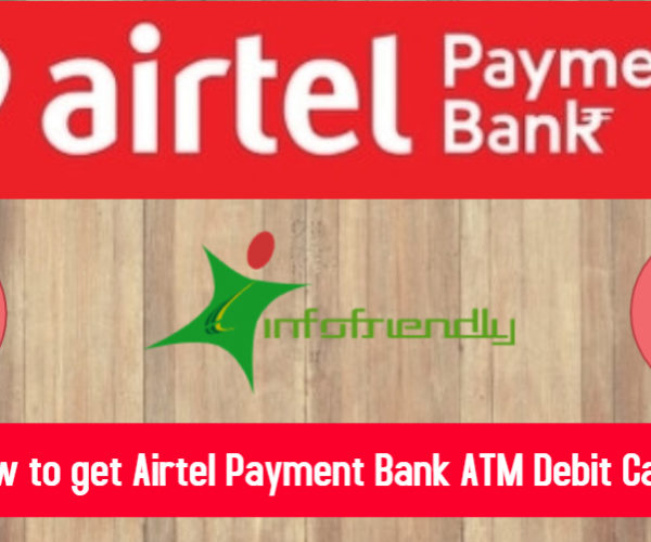 How to get Airtel Payment Bank Debit Card?