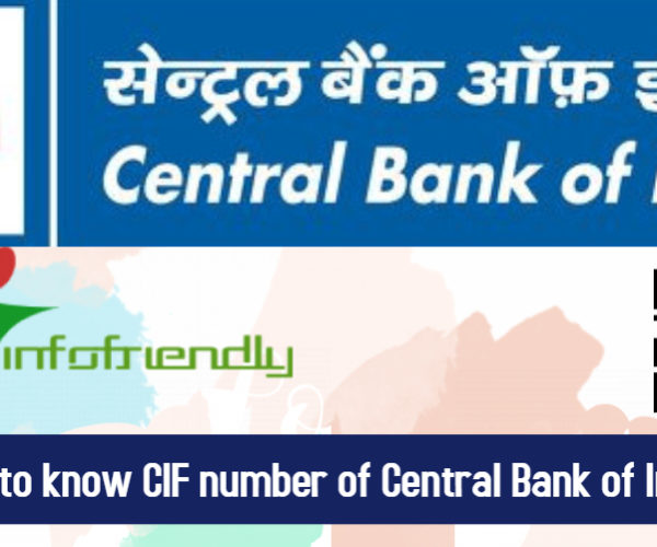 How to know CIF number of Central Bank of India?