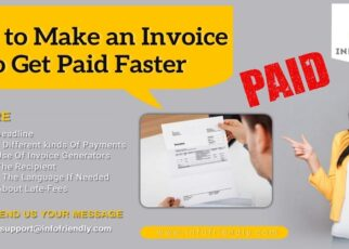 How to Make an Invoice to Get Paid Faster