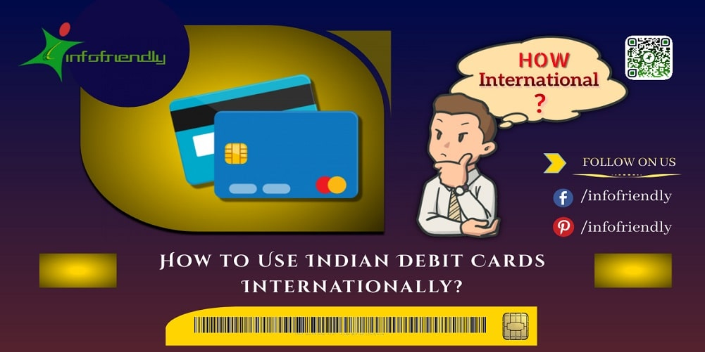 How to Use Indian Debit Cards Internationally infofriendly