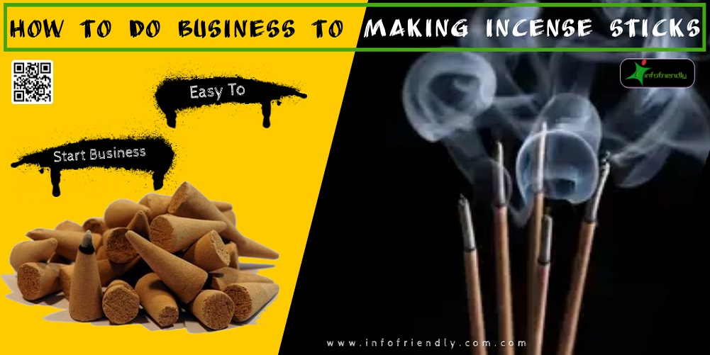 How to start a business of incense sticks
