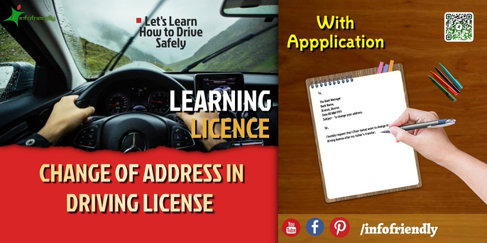 APPLICATION FOR CHANGE OF ADDRESS IN DRIVING LICENSE AND INFORMATION