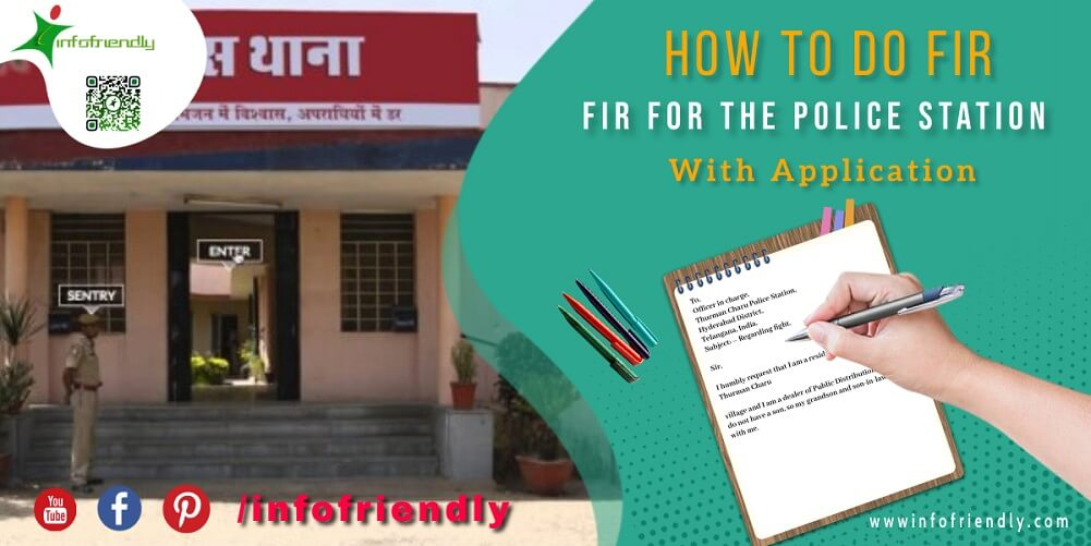 Application and FIR for the police station and important information