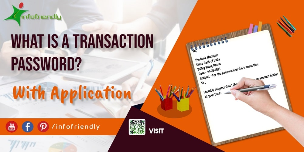 Application-for-Transaction-Password-and-information