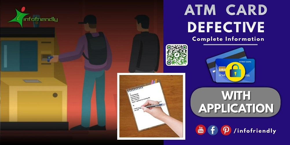 Application for defective ATM Card in Bank and its information