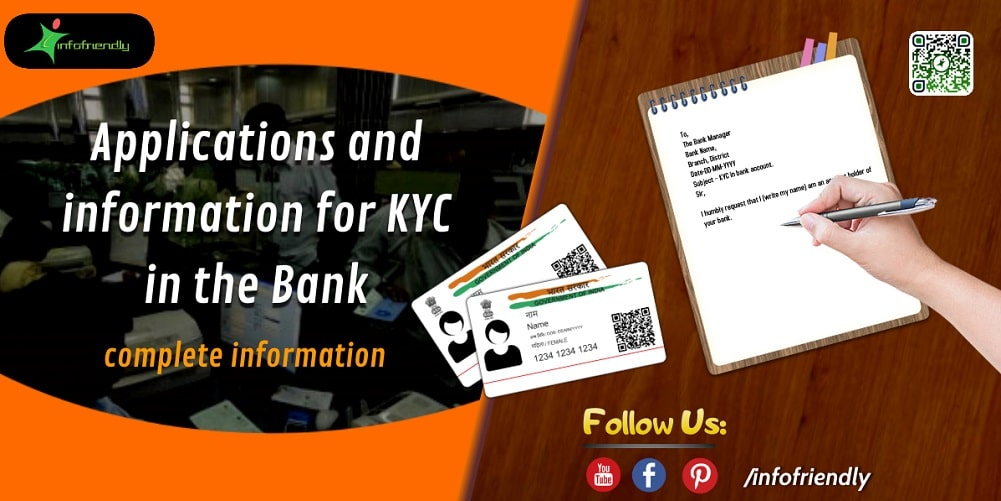 Applications and information for KYC in the Bank