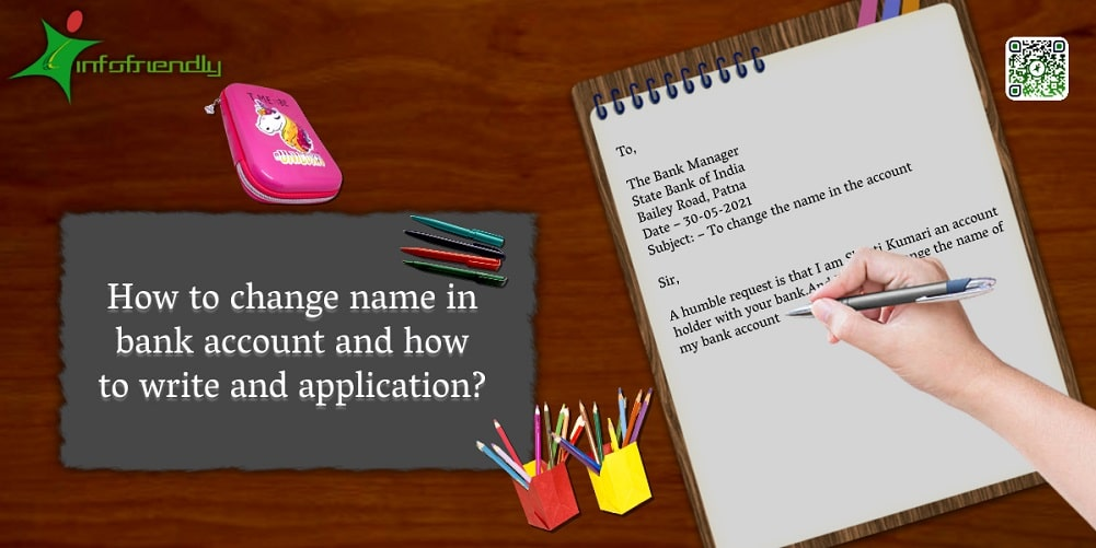 How to change name in bank account and how to write and application