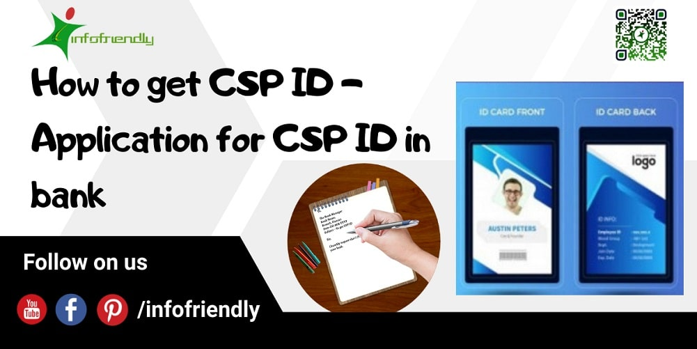 How to get CSP ID Application for CSP ID in bank