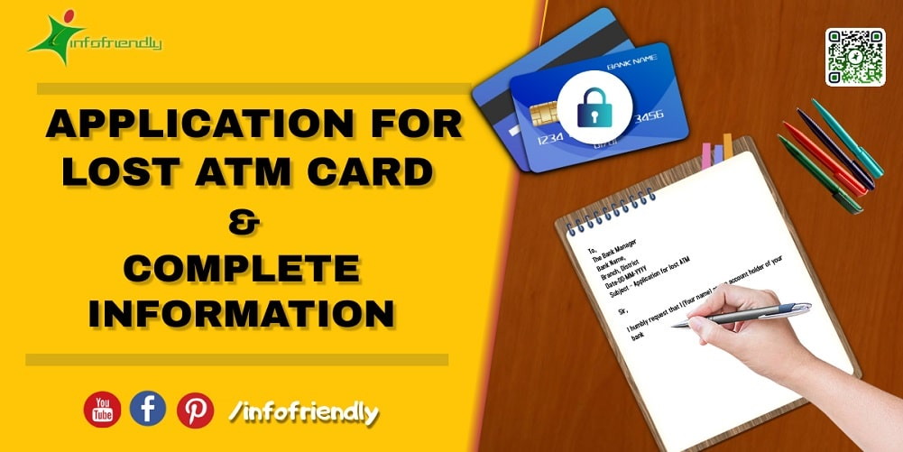How to write an application for ATM Card lost and its information