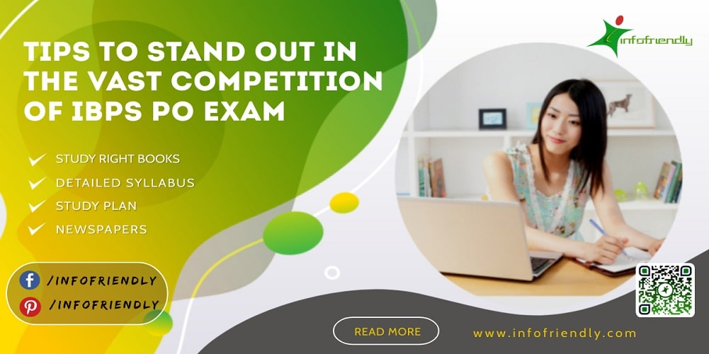 Tips to Stand Out in the Vast Competition of IBPS PO Exam